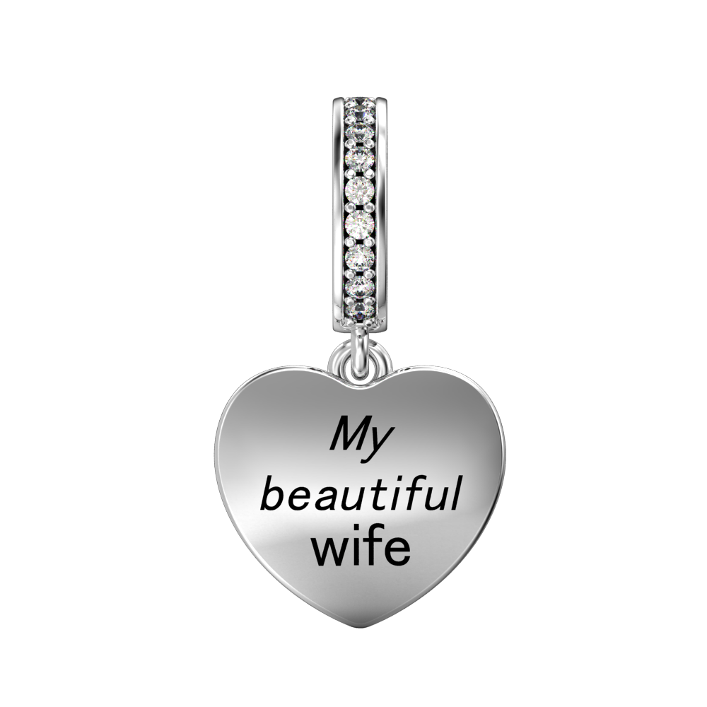 My Beautiful Wife Heart Charm